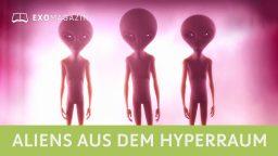 Aliens aus dem Hyperraum
