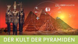 Der Kult der Pyramiden