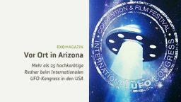 Vor Ort beim UFO-Kongress in Arizona