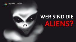 Wer sind die Aliens?