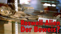 Das Roswell-Alien: Beweis erbracht? | ExoJournal