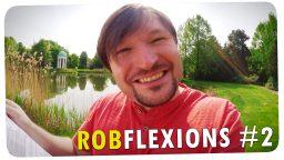 Die unrasierte Wahrheit – Robflexions #2