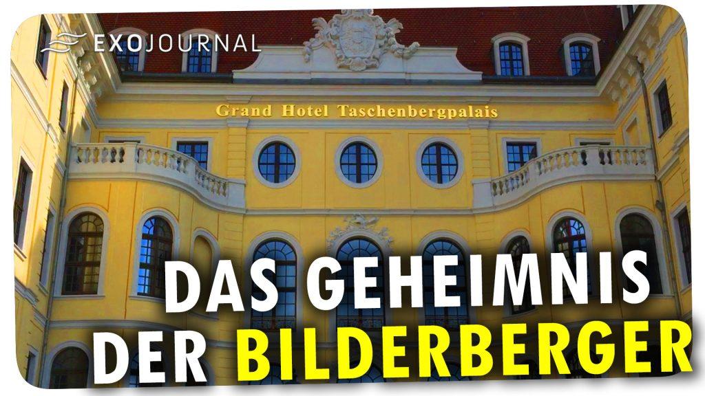 Das Geheimnis der Bilderberger ExoJournal