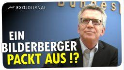 Bilderberg-Konferenz: Innenminister Thomas de Maizière packt aus!