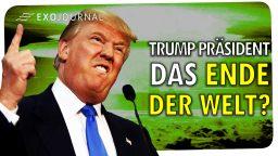 Donald Trump US-Präsident! Das Ende der Welt?