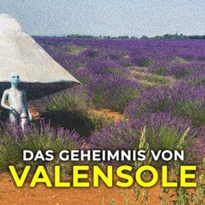 Weltpremiere: Das Geheimnis von Valensole