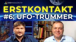 UFO-Trümmerteile - Neue Erkenntnisse, neue Zeugen - Erstkontakt#6