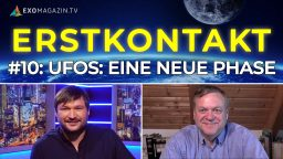 UFOs: Eine neue Phase - Erstkontakt #10