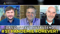 Pandemie Forever? Das 3. Jahrtausend #51
