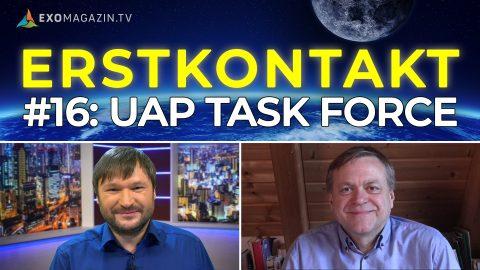UAP TASK FORCE - Erstkontakt #16