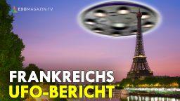 Frankreichs UFO Bericht - Erkenntnisse und Parallelen